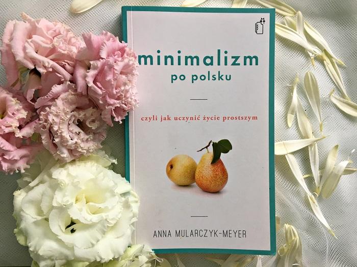 Anna Mularczyk-Meyer minimalizm po polsku
