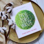 Katarzyna Wągrowska, Życie zero waste